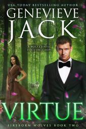 Virtue: Fireborn Wolves Book 2