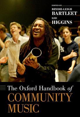 The Oxford Handbook of Community Music