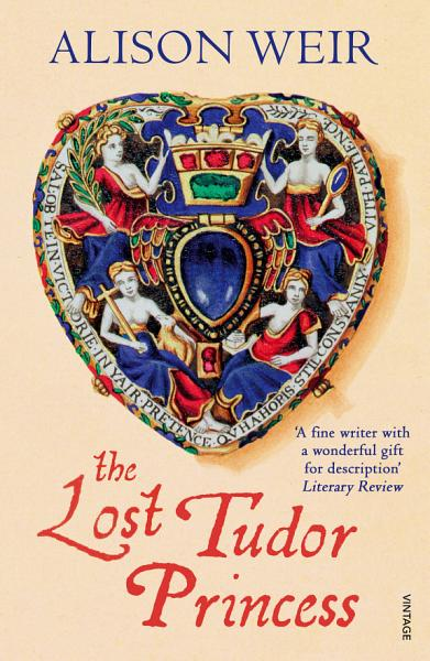 Download The Lost Tudor Princess Book