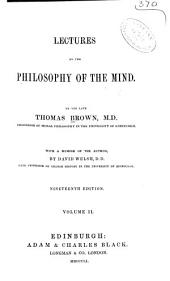 Lectures on the Philosophy of the Mind: Volume 2