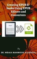 Creating EPUB E-books Using EPUB Editors and Converters