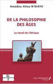De la philosophie des âges: Le réveil de l'Afrique
