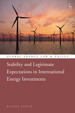 Stability and Legitimate Expectations in International Energy Investments