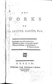 The works of Sir Samuel Garth