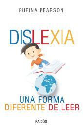 Dislexia: Una forma diferente de leer