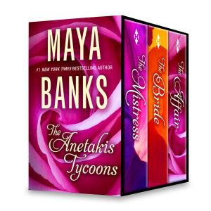 Maya Banks The Anetakis Tycoons Box Set Book