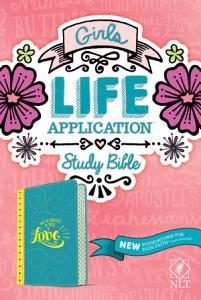 Girls Life Application Study Bible NLT Book