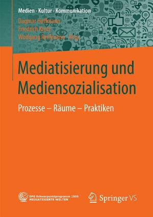 Mediatisierung und Mediensozialisation PDF