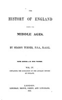 The History of England During the Middle Ages  Containing the conclusion of the literary history of England PDF