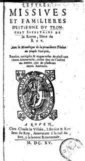 Lettres missives et familières ... avec la monologue de la Providence Divine au peuple françois