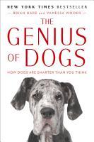 The Genius of Dogs PDF