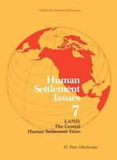 Land: The Central Human Settlement Issue