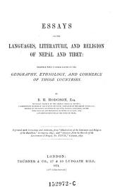 Essays on the Languages, Literature, and Religion of Nepal and Tibet: Together with Further Papers on the Geography, Ethnology, and Commerce of Those Countries
