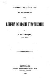 Commentaire législatif de la Loi du 16 décembre 1851 sur la révision du régime hypothécaire