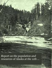 Report on the Population and Resources of Alaska at the 11th Census, 1890