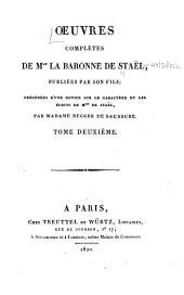 Œuvres complètes de Mme. la baronne de Staël: Volume2