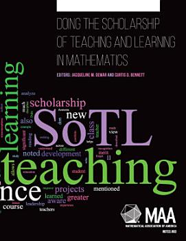 Doing the Scholarship of Teaching and Learning in Mathematics PDF