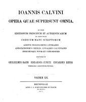 Ioannis Calvini opera quae supersunt omnia: Volume 16