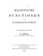 Elliptische functionen und algebraische zahlen: Academische vorlesungen