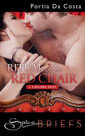 Ritual of the Red Chair
