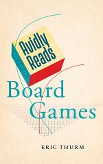 Avidly Reads Board Games
