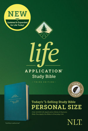 NLT Life Application Study Bible  Third Edition  Personal Size  Leatherlike  Teal Blue  Indexed  PDF