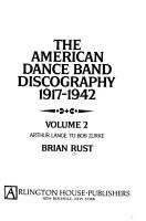 The American Dance Band Discography 1917 1942  Arthur Lange to Bob Zurke PDF