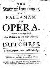 The State of Innocence, and Fall of Man: An Opera, Volume 1