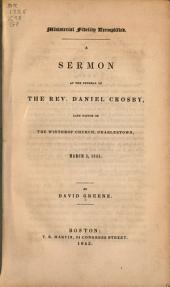 Ministerial Fidelity Exemplified: A Sermon at the Funeral of the Rev. Daniel Crosby, Late Pastor of the Winthrop Church, Charlestown, March 3, 1843
