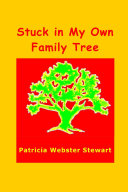 Stuck in My Own Family Tree