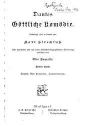 Dantes Göttliche Komödie, uebers. und erläutert von K. Streckfuss, neu bearb. und mit einer Einleitung versehen von O. Roquette: Volume 2