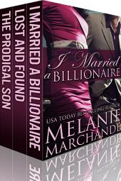I Married a Billionaire: The Complete Trilogy Box Set