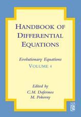 Handbook of Differential Equations  Evolutionary Equations PDF