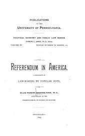 The Referendum in America: A Discussion of Law-making by Popular Vote