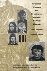 Criminal Woman The Prostitute And The Normal Woman Book PDF