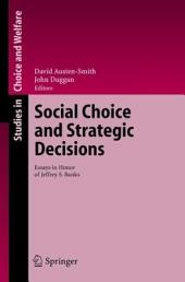 Social Choice and Strategic Decisions: Essays in Honor of Jeffrey S. Banks