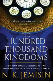 The Hundred Thousand Kingdoms Book
