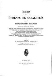 Historia de las Órdenes de Caballería y de las condecoraciones Españolas: Volumen 2,Número 2