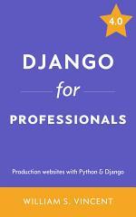 Django for Professionals