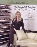 Beverly Hills Organizer s Home Organizing Bible PDF