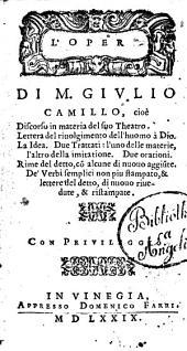 L'opere di M. Giulio Camillo, cioè Discorso in materia del suo theatro. ..