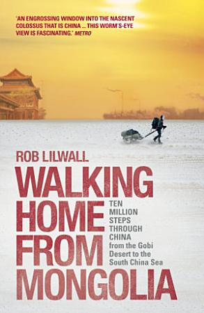 Walking Home From Mongolia PDF