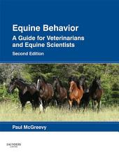 Equine Behavior - E-Book: A Guide for Veterinarians and Equine Scientists, Edition 2
