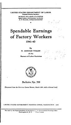 Spendable Earnings of Factory Workers  1941 43 PDF
