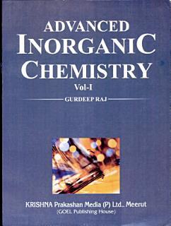 Advanced Inorganic Chemistry Vol 1 Book