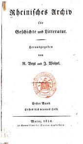 Rheinisches Archiv für Geschichte und Litteratur: Band 1