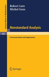 Nonstandard Analysis.: A Practical Guide with Applications.