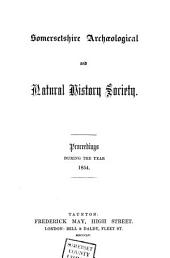 Proceedings of the Somersetshire Archaeological and Natural History Society: Volume 5