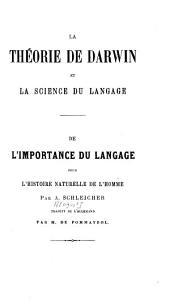 La théorie de Darwin et la science du langage: De l'importance du langage pour l'histoire naturelle de l'homme