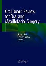 Oral Board Review for Oral and Maxillofacial Surgery
